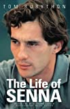 The Life of Senna (English Edition)