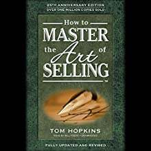 How to Master the Art of Selling Audiobook by Tom Hopkins Narrated by Bill Foote