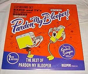 Kermit Schafer Pardon My Blooper! Vol. 2