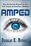 AMPED (The WIRED Sequel)
