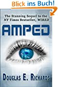 AMPED (The WIRED Sequel) (English Edition)