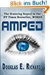 AMPED (The WIRED Sequel) (English Edi...