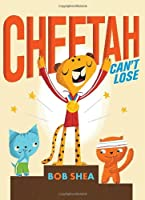 Cheetah Can&#39;t Lose
