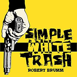 Simple White Trash Audiobook