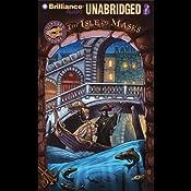 The Isle of Masks: A Ulysses Moore Book   Ulysses Moore