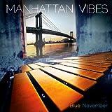 Blue November by Manhattan Vibes