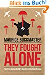 They Fought Alone: The True Story of...