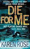 Die: For Me