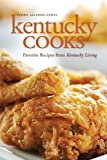 img - for Kentucky Cooks: Favorite Recipes from Kentucky Living book / textbook / text book