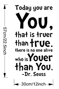 Tarmader Today You Are You That is Truer Than True Quote Home Decal Dr. Seuss Black Wall Decor