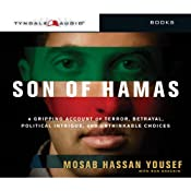 Son of Hamas: A Gripping Account of Terror, Betrayal, Political Intrigue, and Unthinkable Choices | [Mosab Hassan Yousef]