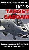 img - for HOGS #5: TARGET SADDAM (Jim DeFelice's HOGS First Gulf War series) book / textbook / text book