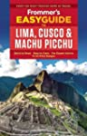 Frommer's Easyguide to Lima, Cusco &...