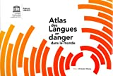 echange, troc Christopher Moseley - Atlas des langues en danger dans le monde