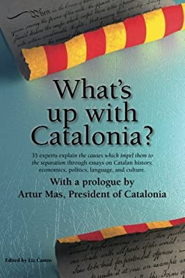 What's up with Catalonia?: The causes which impel them to the separation