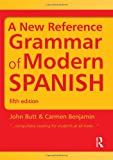 Spanish Grammar Pack: A New Reference Grammar of Modern Spanish (HRG) (Volume 1)