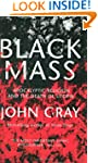 Black Mass: Apocalyptic Religion and...
