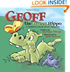 Geoff the Green Hippo: A Children's B...
