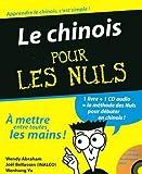 echange, troc Wendy Abraham, Joël Bellassen, Wenhong Yu - Le chinois pour les Nuls (1CD audio)
