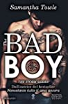 The Bad Boy (The Storm Series Vol. 1)