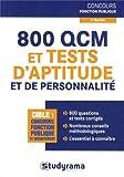 800 QCM et tests d'aptitude et de personnalité...