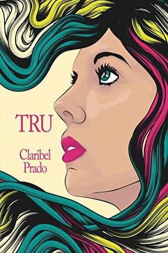 Tru by Claribel Prado ebook deal