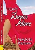 I Cant Dance Alone