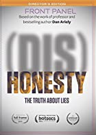 (Dis) Honesty - The Truth About Lies