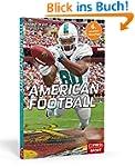 American Football: Spielidee und Rege...