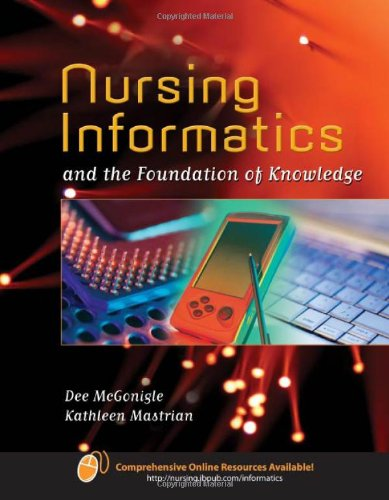 Nursing Informatics: A Foundation of Knowledge