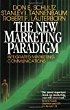 img - for The New Marketing Paradigm: Integrated Marketing Communications by Don E Schultz (1996-11-11) book / textbook / text book
