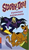 Scooby-Doo !, Tome 25 : Scooby-Doo et l'effrayant skateboarder