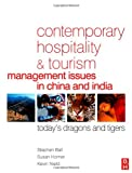 echange, troc Stephen Ball, Susan Horner, Kevin Nield - Contemporary Hospitality and Tourism Management Issues in China and India: Today's Dragons and Tigers
