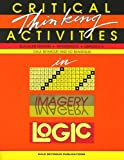 Critical Thinking Activities in Pattterns, Imagery, Logic: Mathematics, Grades K-3