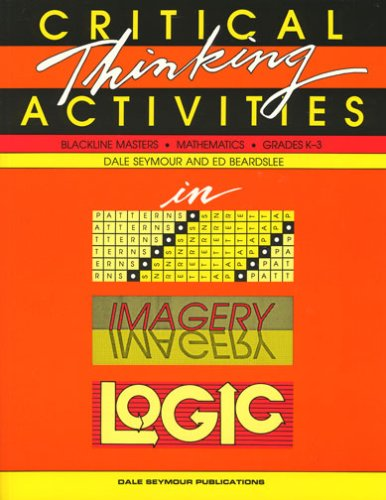 critical thinking activities in patterns imagery logic dale seymour publications
