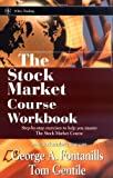 The Stock Market Course, Workbook (Wiley Trading)