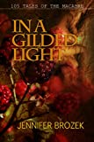 img - for In a Gilded Light book / textbook / text book