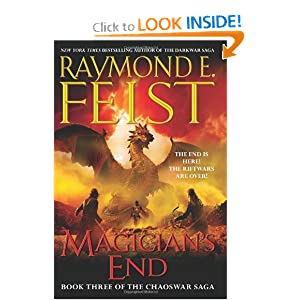 Magician's End: Book Three of the Chaoswar Saga by Raymond E. Feist