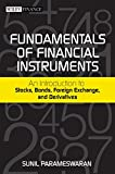 img - for Fundamentals of Financial Instruments: An Introduction to Stocks, Bonds, Foreign Exchange, and Derivatives book / textbook / text book