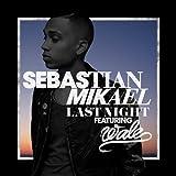 Last Night [feat. Wale]