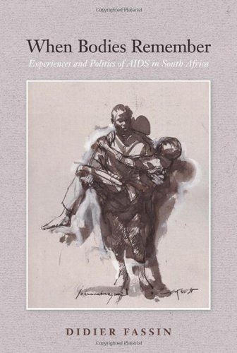 When Bodies Remember: Experiences and Politics of AIDS in...