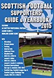 Scottish Football Supporters' Guide & Yearbook 2015