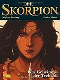 Der Skorpion, Band 11: Der Skorpion, Band 11: Das Geheimnis der Trebaldi