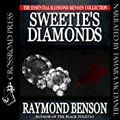 Sweetie's Diamonds | [Raymond Benson]