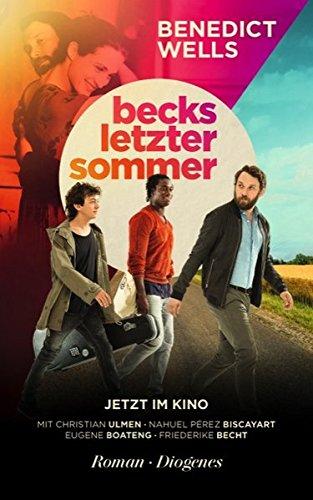 Benedict Wells: Becks letzter Sommer