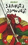 Sayonara Samoura� par Billet