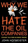 Why We Hate the Oil Companies: Straig...