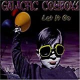 Let It Go by GALACTIC COWBOYS (2003-05-03)