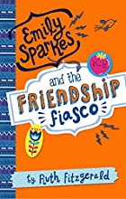 01 Emily Sparkes and the Friendship Fiasco Number 1 in series