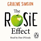 The Rosie Effect: Don Tillman 2 | Graeme Simsion